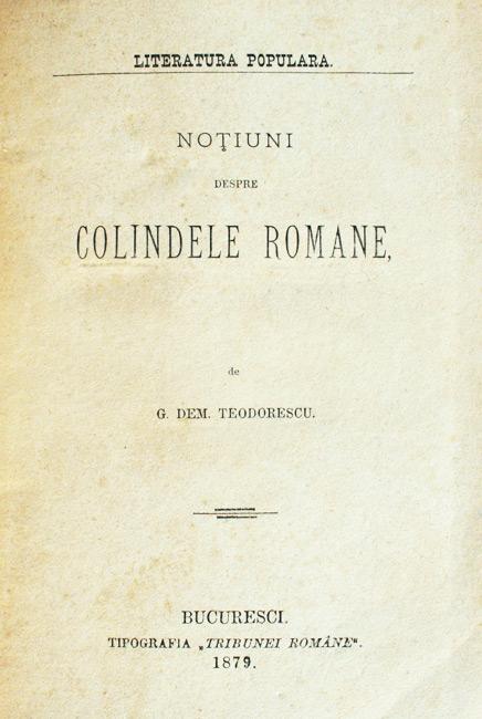 Notiuni despre colindele romane (editia princeps, 1879)