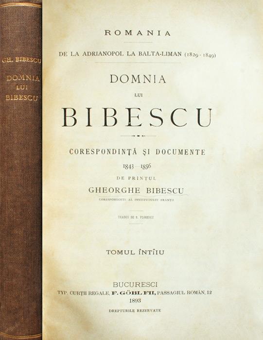 Domnia lui Bibescu (editia princeps, 1893)