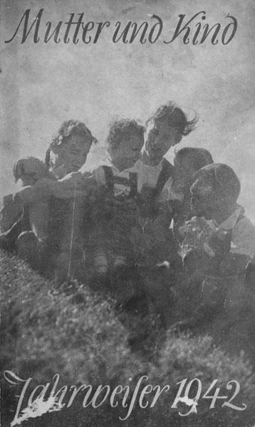Mutter und Kind. Jahrweiser 1942