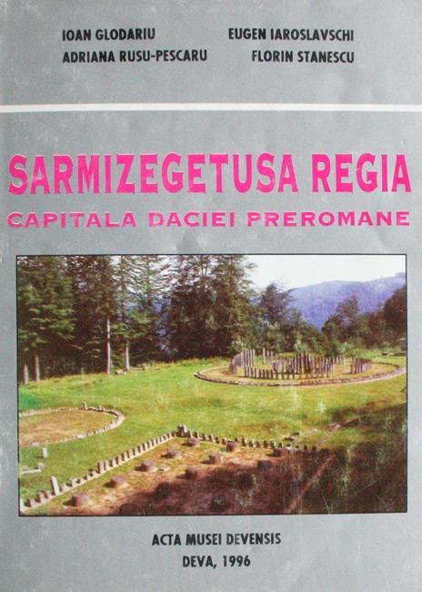 Sarmizegetusa Regia: capitala Daciei preromane