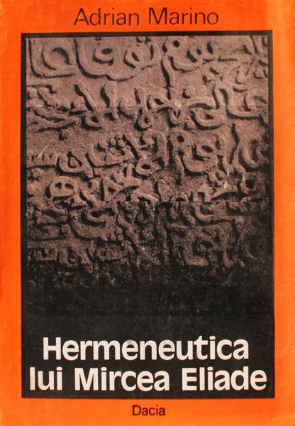 Hermeneutica lui Mircea Eliade
