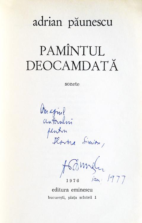Pamantul deocamdata (editia princeps, cu autograful lui Adrian Paunescu)