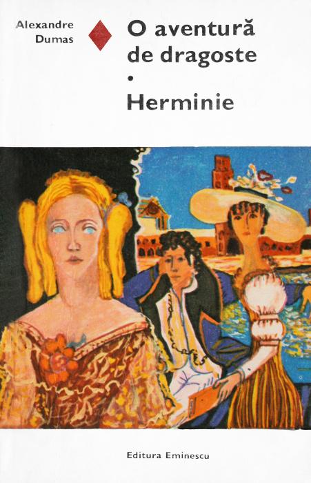 O aventura de dragoste. Herminie