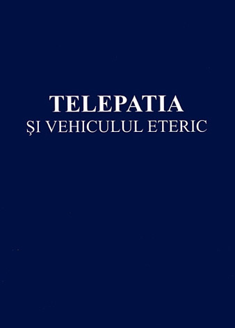 Telepatia si vehiculul eteric