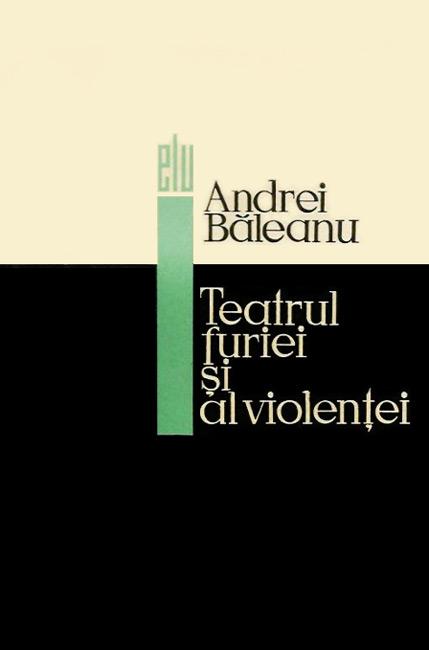Teatrul furiei si al violentei