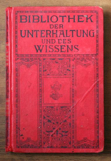 Bibliothek der Unterhaltung und des Wissens, Band 8 (1912)