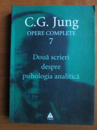 Doua scrieri despre psihologia analitica (Opere Complete, vol. 7)