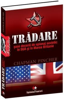 Tradare: sase decenii de spionaj sovietic in SUA si in Marea Britanie