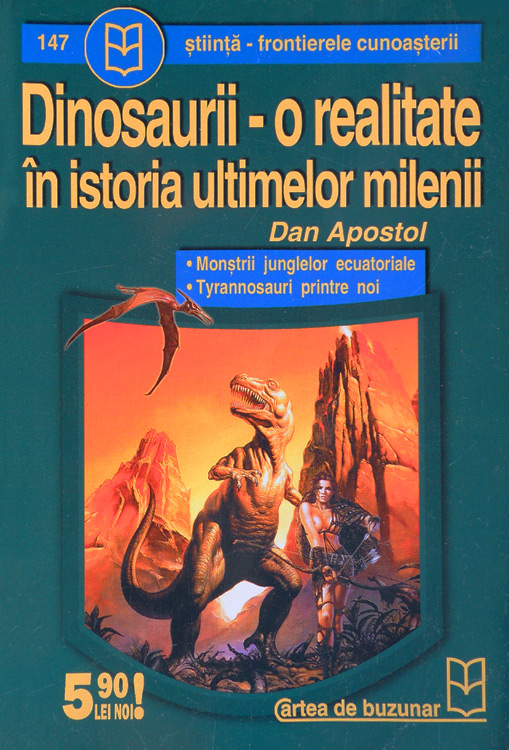 Dinosaurii - o realitate in istoria ultimelor milenii