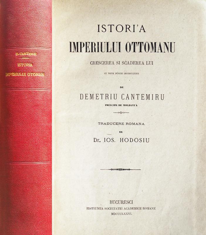 Istoria imperiului otoman (editia princeps, 1876)