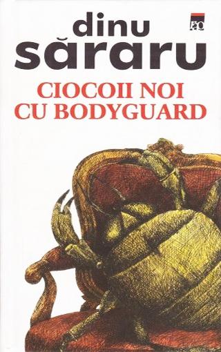 Ciocoii noi cu bodyguard (editie cartonata)