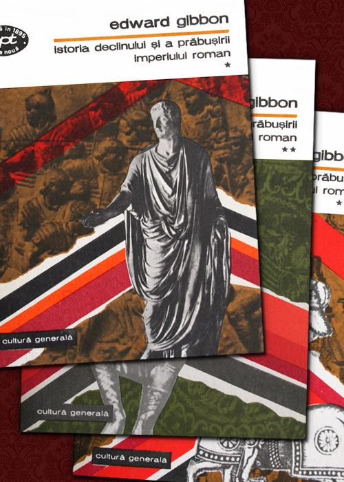 Istoria declinului si a prabusirii Imperiului Roman (3 vol.)