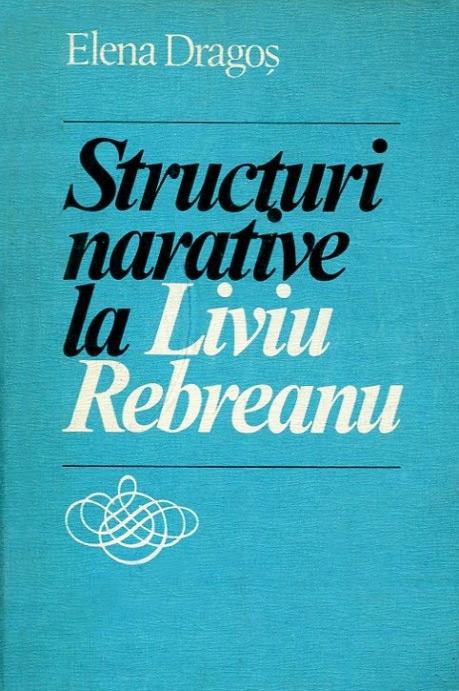 Structuri narative la Liviu Rebreanu