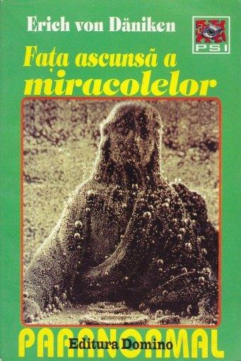 Fata ascunsa a miracolelor