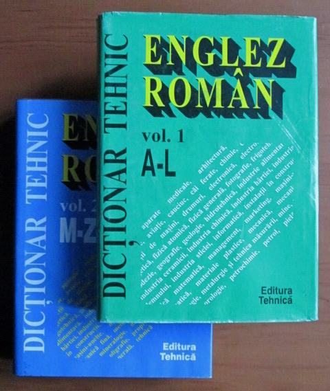 Dictionar Tehnic Englez-Roman (2 vol.)