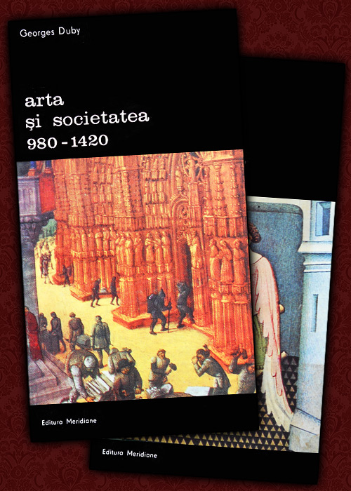 Arta si societatea in anii 980-1420 (2 vol.)