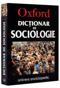 Oxford - Dictionar de Sociologie
