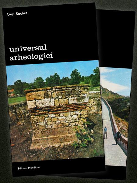 Universul arheologiei (2 vol.)