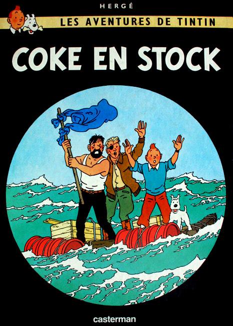 Les aventures de Tintin. Coke en stock