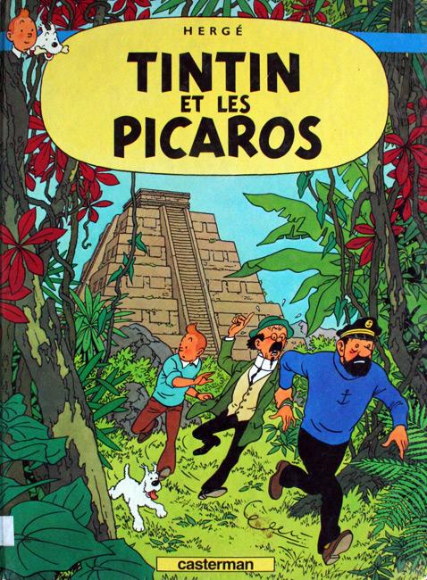 Les aventures de Tintin. Tintin et les Picaros