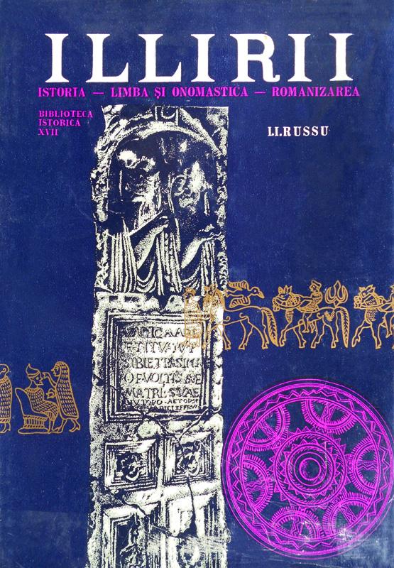 Illirii. Istoria, limba si onomastica, romanizarea