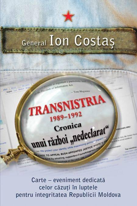Transnistria 1990-1992. Cronica unui razboi nedeclarat