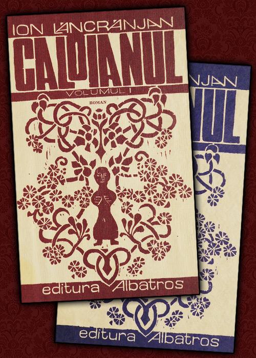 Caloianul (2 vol., editia cartonata)