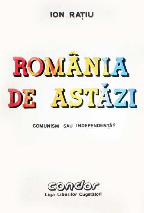 Romania de astazi: comunism sau independenta?
