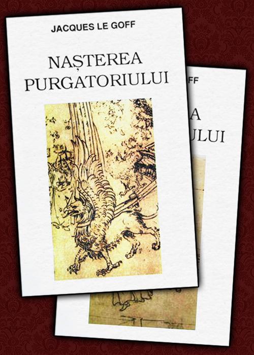 Nasterea purgatoriului (2 vol.)