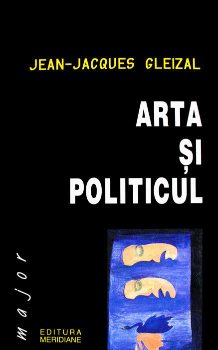 Arta si politicul