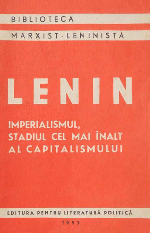 Imperialismul, stadiul cel mai inalt al capitalismului