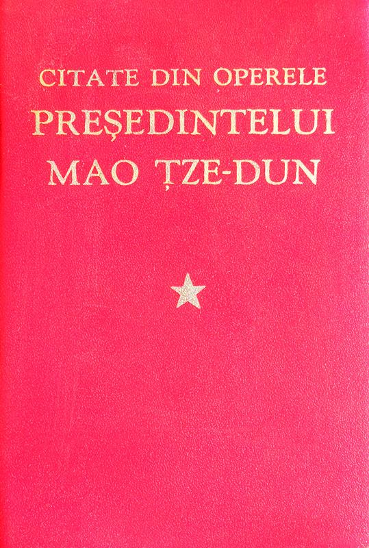 Citate din operele presedintelui Mao Tze-Dun