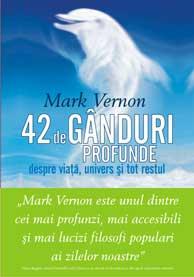 42 de ganduri profunde despre viata, univers si tot restul