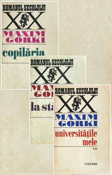 Copilaria. La stapan. Universitatile mele (3 vol.)