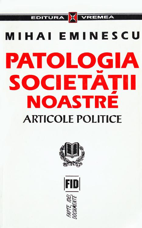 Patologia societatii noastre