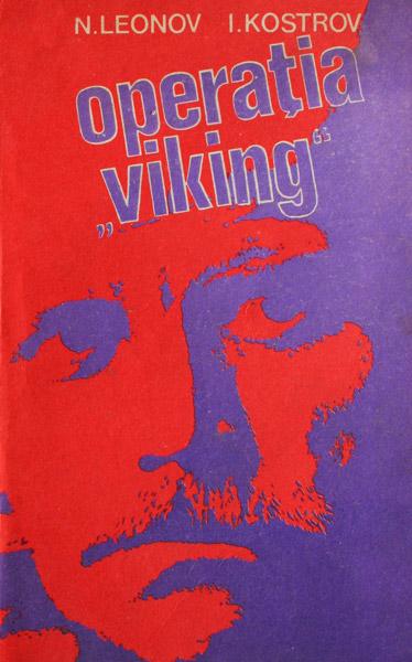"""Operatia """"Viking"""""""
