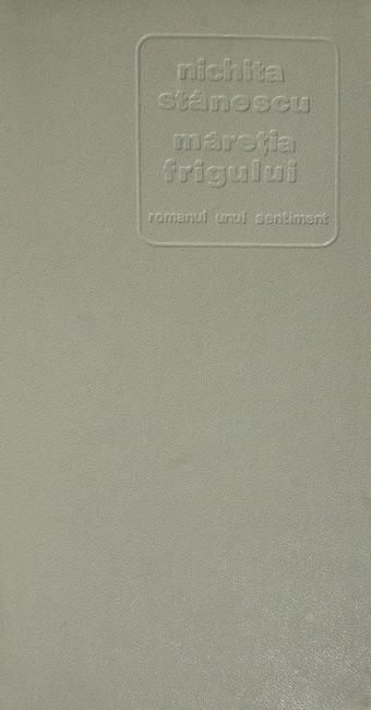 Maretia frigului (editia princeps, 1972)