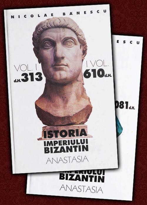Istoria Imperiului Bizantin (2 vol.)