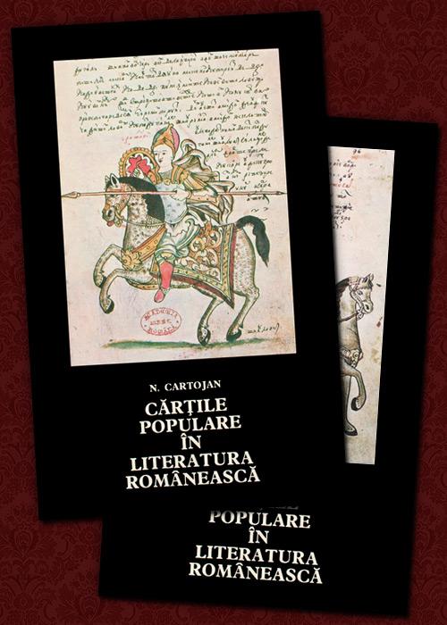 Cartile populare in literatura romaneasca (2 vol.)