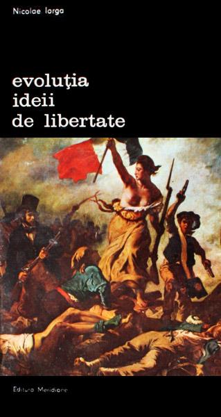 Evolutia ideii de libertate
