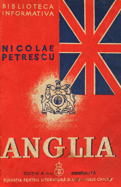 Anglia: societatea, statul, civilizatia (editia princeps, 1938)
