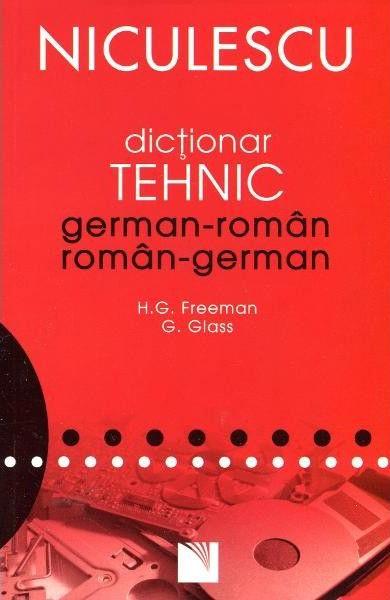 Dictionar tehnic german-roman / roman-german