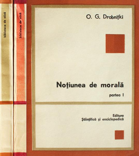 Notiunea de morala (2 vol.)