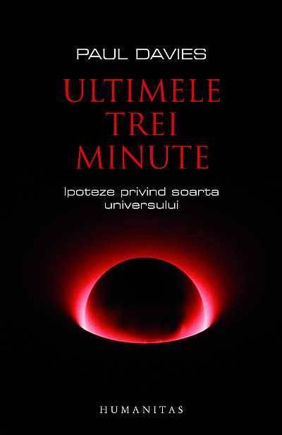 Ultimele trei minute. Ipoteze privind soarta Universului