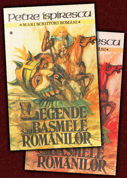 Legende sau basmele romanilor (2 vol.)
