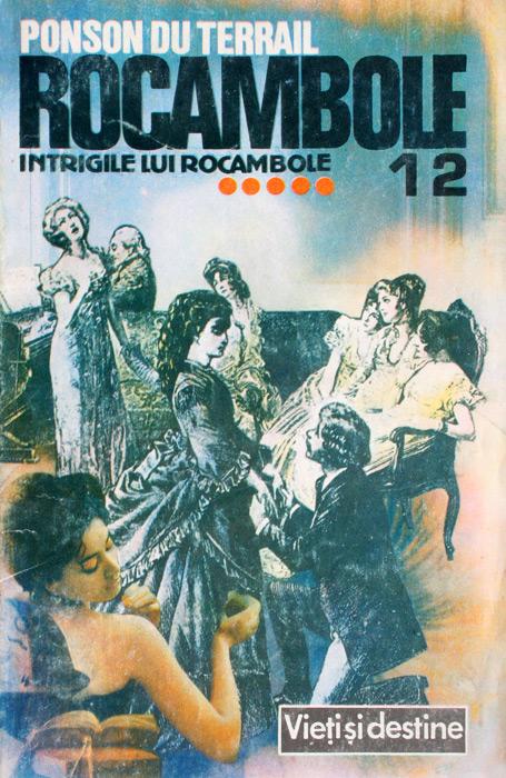 Rocambole: Intrigile lui Rocambole (5 vol.)