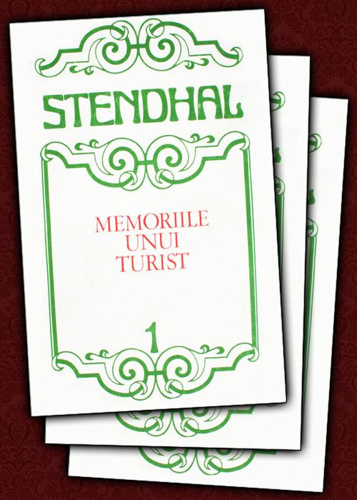Memoriile unui turist (3 vol.)