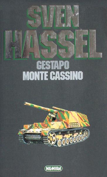 Opere complete, vol. 3 (Gestapo + Monte Cassino)