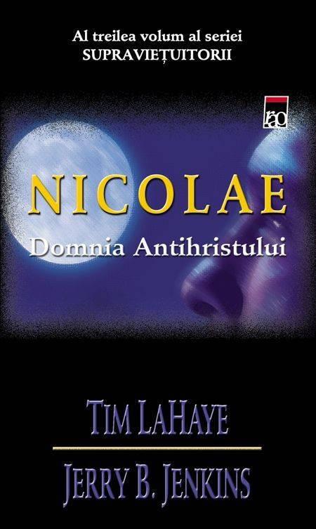 Nicolae. Domnia Antihristului