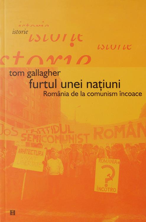 Furtul unei natiuni. Romania de la comunism incoace